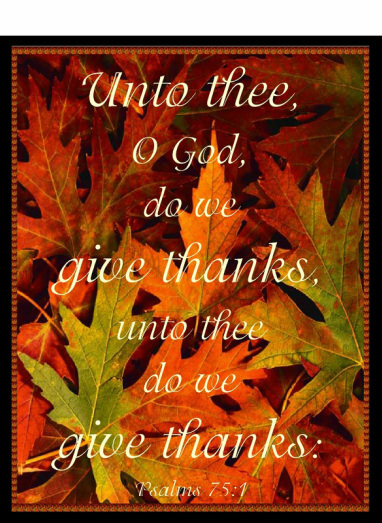 Thanksgiving, give thanks to God