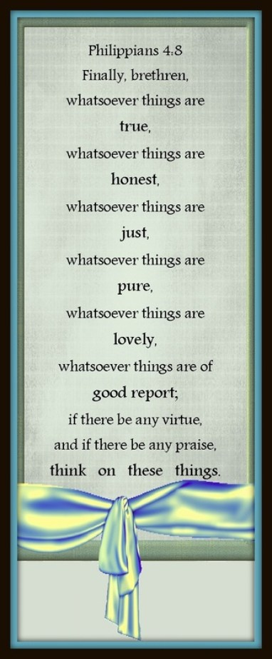 Where Are Your Thoughts Today? Think on These Things