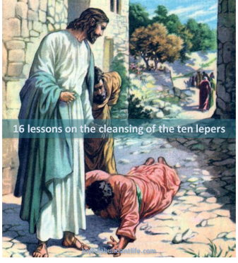 16 Things I learned from the cleansing of the ten lepers
