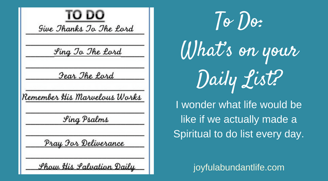 TO DO:  What's on your Daily List?