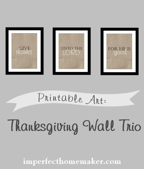 Adorable Thanksgiving Printable for you wall decor