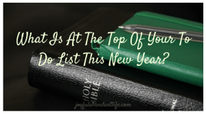 New Beginnings – Time with The Lord at the Top of your To Do List! – Free Bookmark