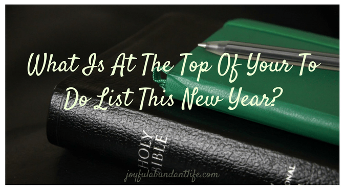 New Beginnings – Time with The Lord at the Top of your To Do List!