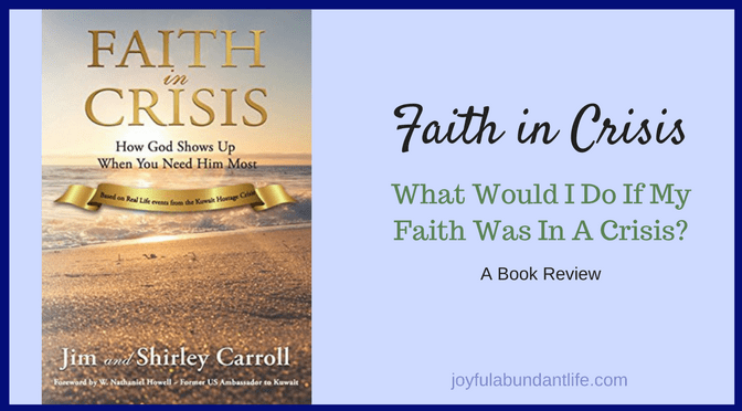 Faith in Crisis – What would I do if my faith was in a crisis?