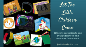 Let The Little Children Come – Instilling The Gospel Into The Littles