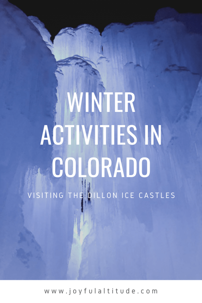 Winter Activities in Colorado - Dillon Ice Castles