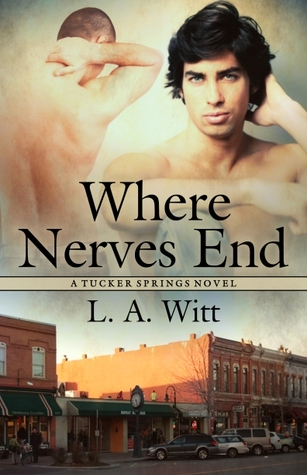 Review: Where Nerves End by L.A Witt