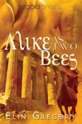 Review: Alike as Two Bees by Elin Gregory
