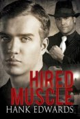 Review: Hired Muscle by Hank Edwards