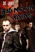 Review: Bad Moon Rising by DC Juris