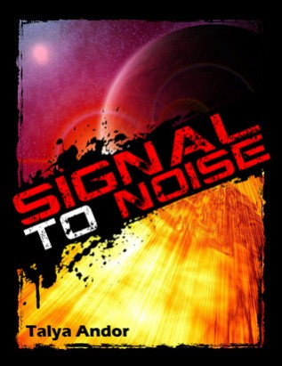 Review: Signal to Noise by Tayla Andor