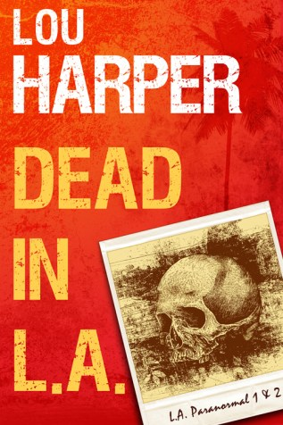 Review: Dead in L.A. by Lou Harper