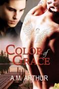 Review: Color of Grace by A.M. Arthur