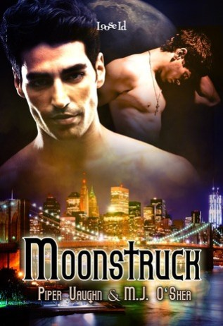 Review: Moonstruck by Piper Vaughn and M.J. O'Shea
