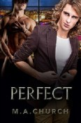 Review: Perfect by M.A. Church