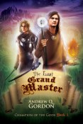 Review: The Last Grand Master by Andrew Q. Gordon