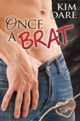 Review: Once a Brat by Kim Dare