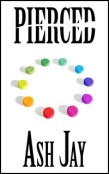 Review: Pierced by Ash Jay