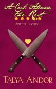 Review: A Cut Above the Rest by Talya Andor