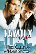 Guest Post and Excerpt: Family Man by Heidi Cullinan and Marie Sexton