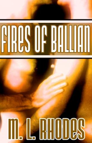 Review: Fires of Ballian by M.L. Rhodes
