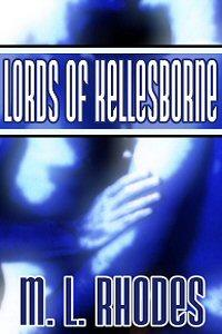 Review: Lords of Kellesborne by M.L. Rhodes