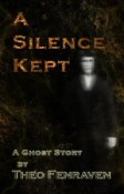 Review: A Silence Kept by Theo Fenraven