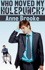Review: Who Moved My Holepunch? by Anne Brooke
