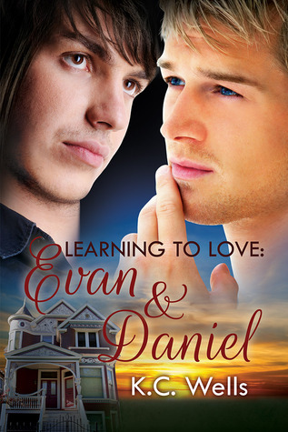 Review: Learning to Love: Evan and Daniel by K.C. Wells