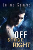 Review: Off Stage: Right by Jaime Samms