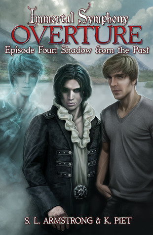 Review: Immortal Symphony #4: Shadow from the Past by S.L. Armstrong and K. Piet