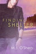 Review: Finding Shelter by M.J. O'Shea