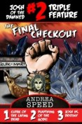 Review: Josh of the Damned Triple Feature #2: The Final Checkout