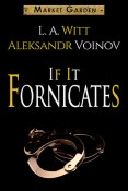 Review: If it Fornicates by L.A. Witt and Aleksandr Voinov