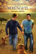 Review: When Dachshunds Ruled the Serengeti by Michael Murphy