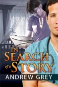 Review: In Search of a Story by Andrew Grey