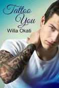Review: Tattoo You by Willa Okati