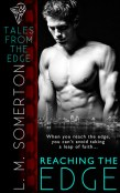 Review: Reaching the Edge by L.M. Somerton