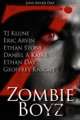 Guest Post and Giveaway: Zombie Boyz with Daniel A. Kaine and Ethan Stone