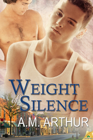 Review: Weight of Silence by A.M. Arthur