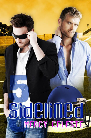 Review: Sidelined by Mercy Celeste
