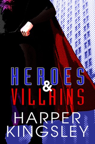 Review: Heroes and Villains by Harper Kingsley