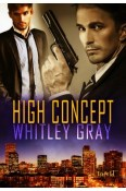 Review: High Concept by Whitley Gray