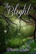 Review: The Blight by Missouri Dalton
