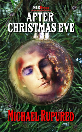 Guest Post and Giveaway: After Christmas Eve by Michael Rupured