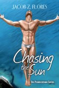Guest Post and Giveaway: Chasing the Sun by Jacob Z. Flores