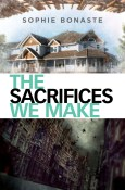 the sacrifices we make