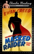 Review: The Erotic Adventures of the Masked Raider by Ewan Creed