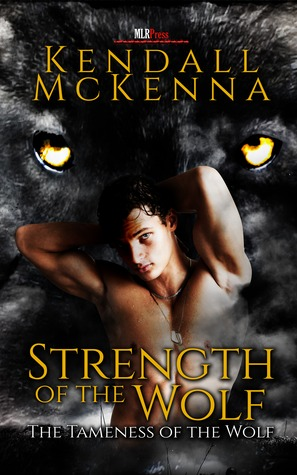 Review: Strength of the Wolf by Kendall McKenna