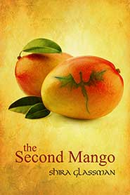 Guest Post and Giveaway: The Second Mango by Shira Glassman